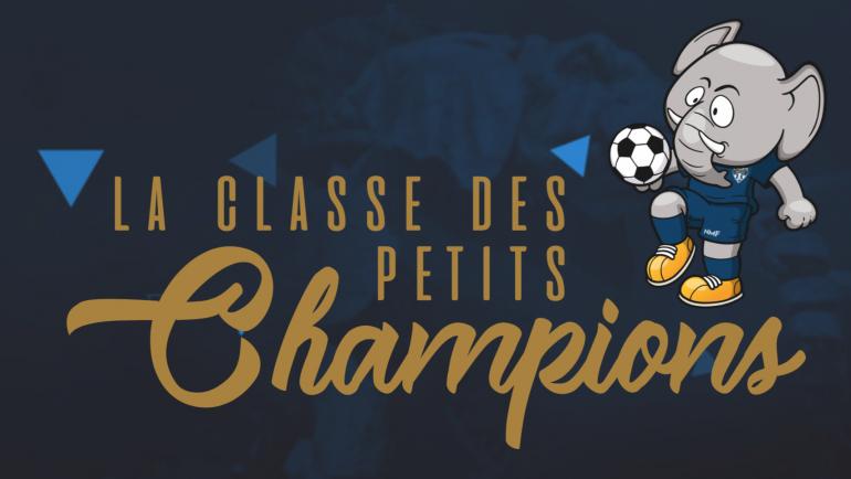 La Classe des Petits Champions – Toutes les videos !